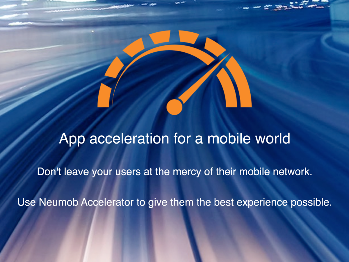 Neumob : App acceleration for a mobile world