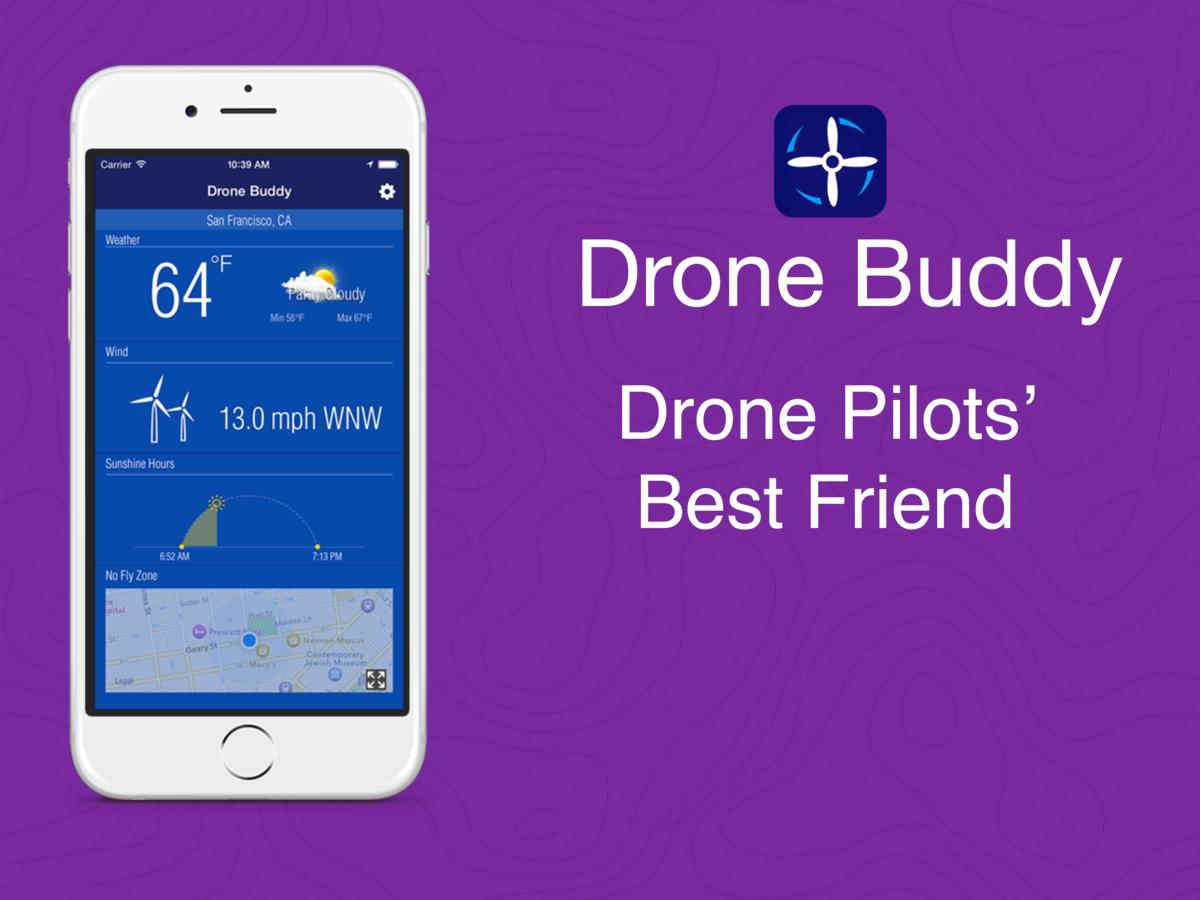Drone Buddy - Fly UAV Safe Weather, Wind, No Fly Zone